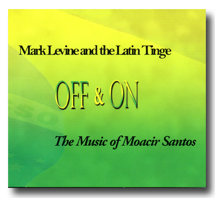 Off & On - The Music of Moacir Santos